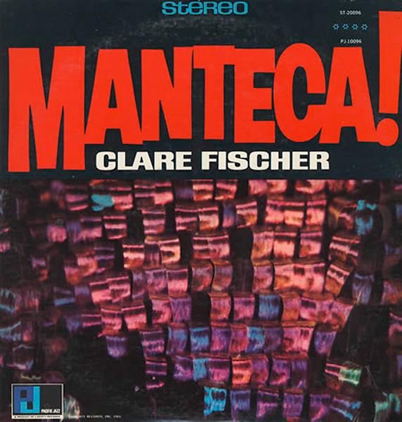 Clare-Fischer-Manteca_600