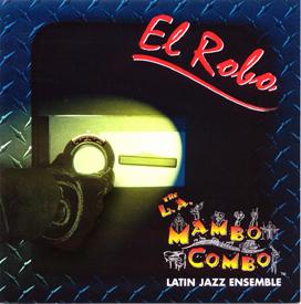 LA-Mambo-Combo_El-Robo_2003