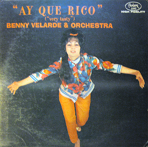 benny_velarde_ay-que-rico_600