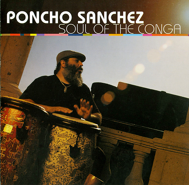 poncho-sanchez_soul-of-the-conga_2000