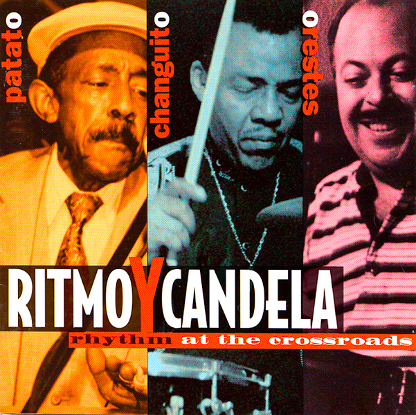 ritmo-y-candela_rhythm-at-the-crossroads_1995_600