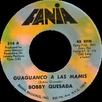 bobby-quesada_quaguanco-a-las-mamis_7inch-fania514A_1969