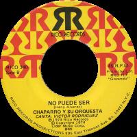 chaparro_no-puede-ser_7inch-rico340B_1974