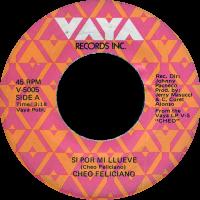 cheo-feliciano_si-por-mi-llueve_7inch-vaya-V5005A_1971
