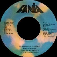 ismael-mi-mami-me-quiere_7inch-fania729_1974
