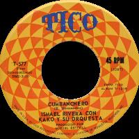 ismael-rivera-con-kako_cumbanchero_7inch-tico-577_1971