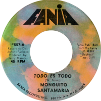 monguito-santamaria_todo-es-todo_7inch-fania-557A_1970