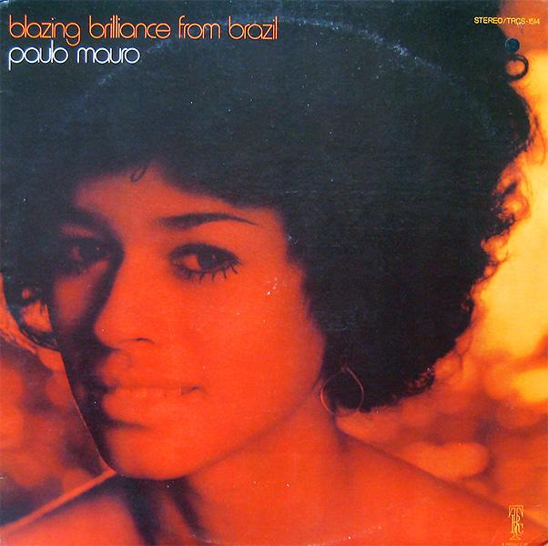 paulo-moura_blazing-briliance-from-brazil_1968_1973