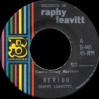 raphy-leavitt_herido_7inch-borinquen_D445-A-1974