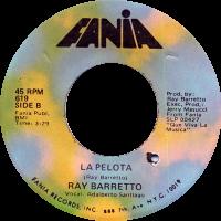ray-barretto_la-pelota_7inch-fania-619B_1972