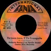 roberto-roena_tu-loco-loco-y-yo-tranquilo_7inch-fania-513A_1970