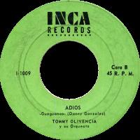 tommy-olivencia_adios_7inch-inca-1009_1967