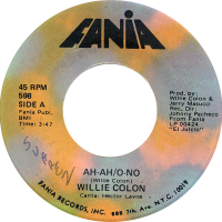 willie-colon_ah-ah-o-no_7inch-fania598A_1969