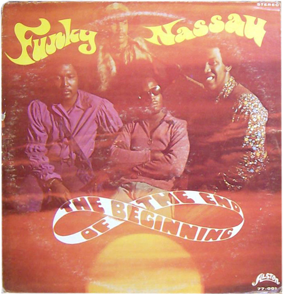 beginning of the end - funky nassau 1971