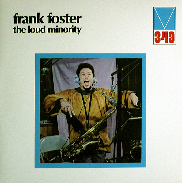 frank-foster_the-loud-minority_