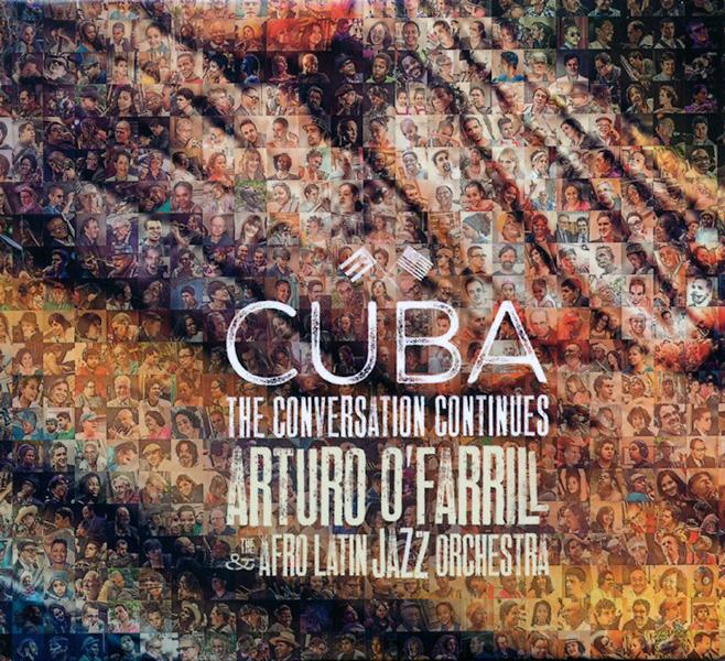 arturo-o'farrill_cuba-the-coversation-continues_2015