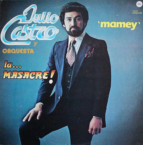 julio-castro_mamey_1980_
