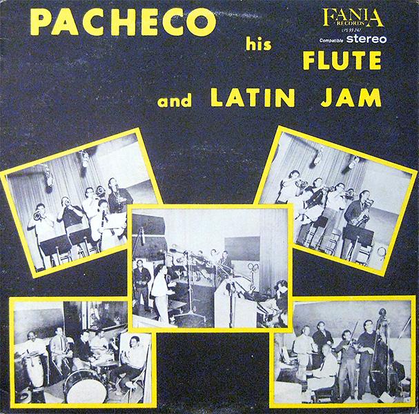 pacheco-his-flute-and-latin-jam_fania-328_1965