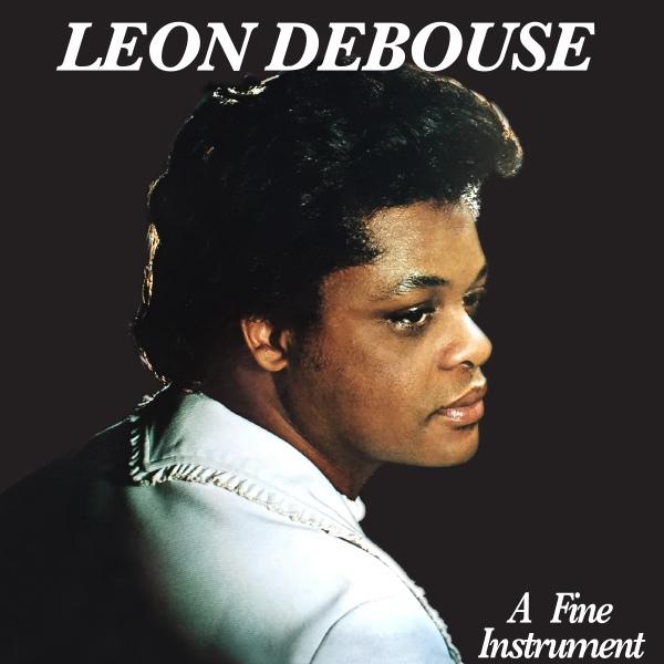 leon DeBouse - A Fine Instrument 1977 Bold Rec