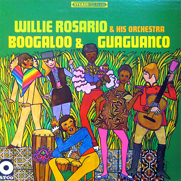 willie-rosario_boogaloo-guaguanco_atco_SD33-236_1968