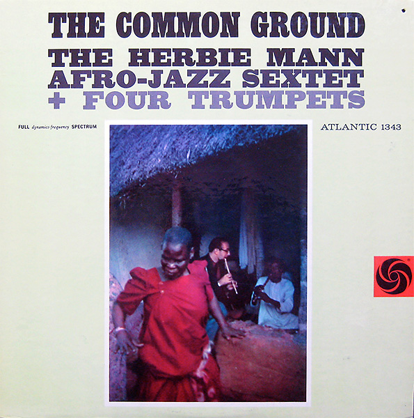 herbie-mann_the-common-ground_atlantic1348_1960