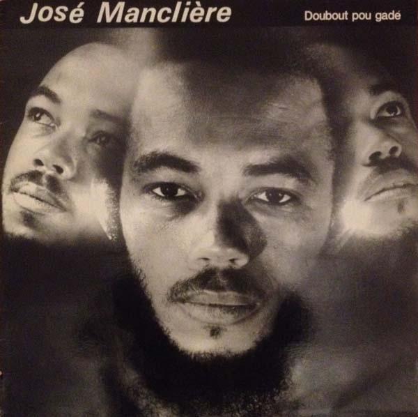 jose-mancliere_doubout-pou-gade_
