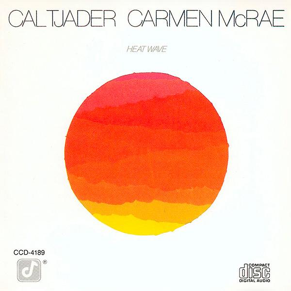 Carmen-McRae_Cal-Tjader_Heat-Wave_1982
