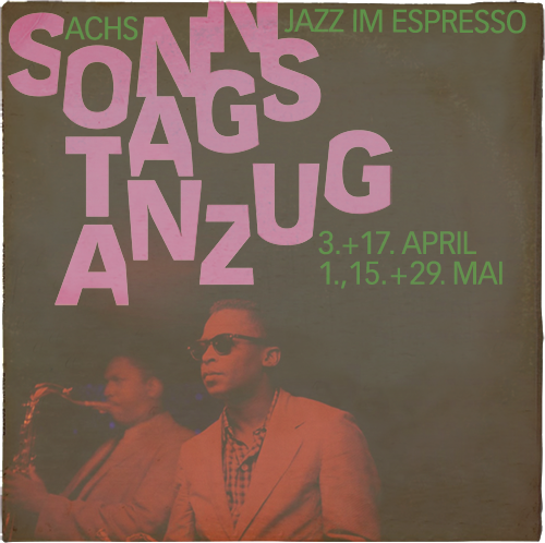 Sonntagsanzug_Jazz-im-Espresso_2016.1_500_
