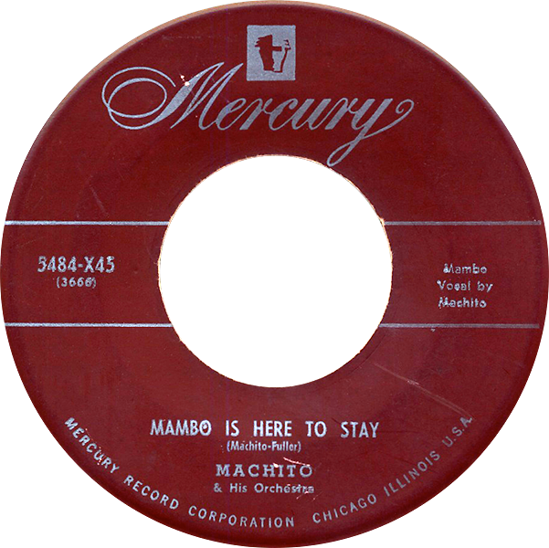 machito_mambo-is-here-to-stay_mercury-5484-X45_1950