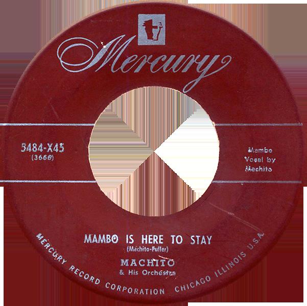 machito_mambo-is-here-to-stay_mercury-5484-X45_1950