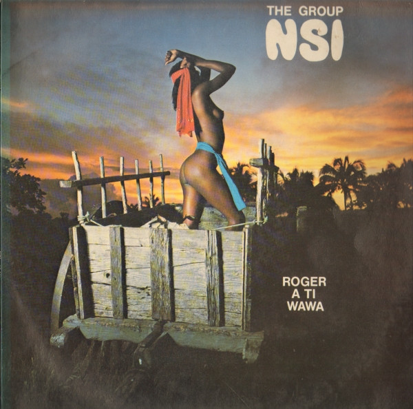 The-Group-NSI_(New-Sound-From-The-Islands)_Roger-A-Ti-Wawa_Da'N-Records –DR351