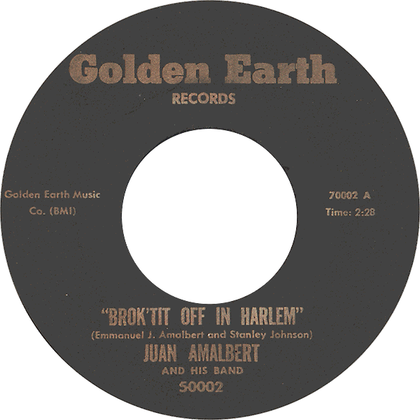 juan-amalbert-and-his-band_BROK'IT-OFF-IN-HARLEM_golden-earth-rec_5002