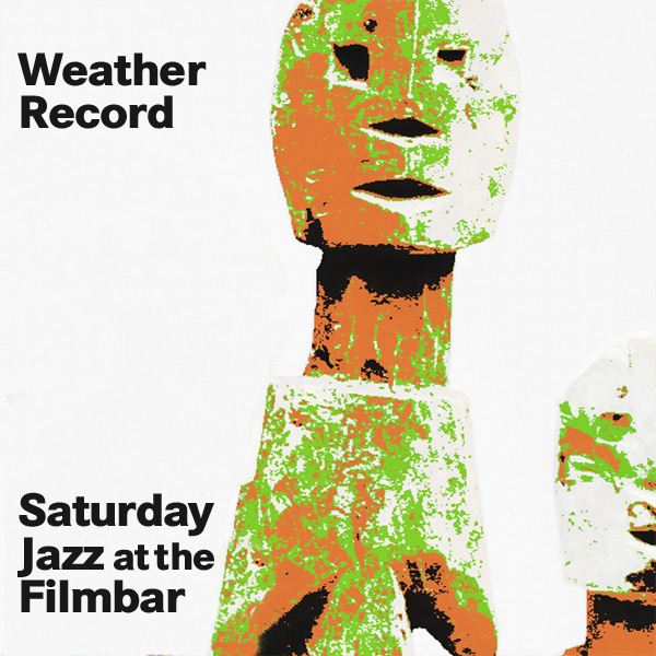 saturday-jazz-at-the-filmbar_20161112_don-sloe_weather-record