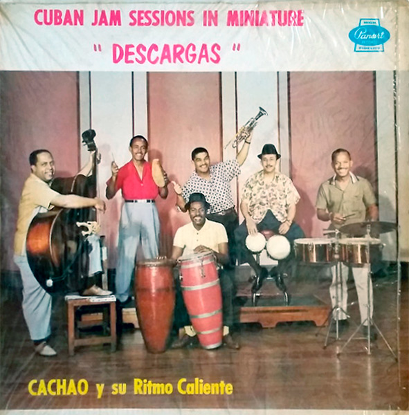 cachao_cuban-jam-sessions-in-miniature_descargas_1957_us-press_