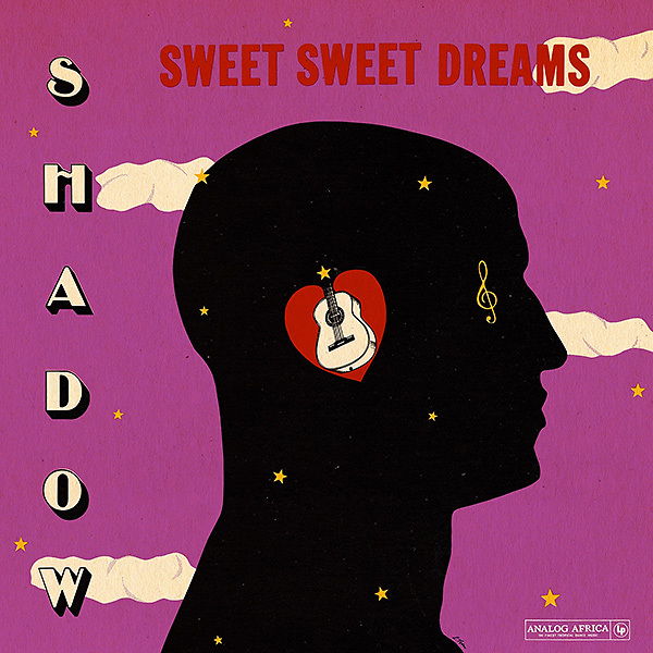 shadow_sweet-sweet-dreams_analog-africa_600