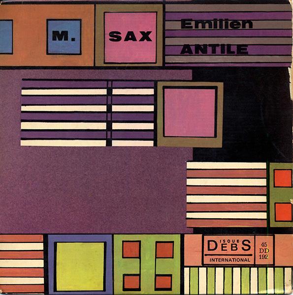 emilien-antile_mr.sax_HIE-SOI-MOIN-DOMI-DERHO_disques-debs-45DD192A_cover