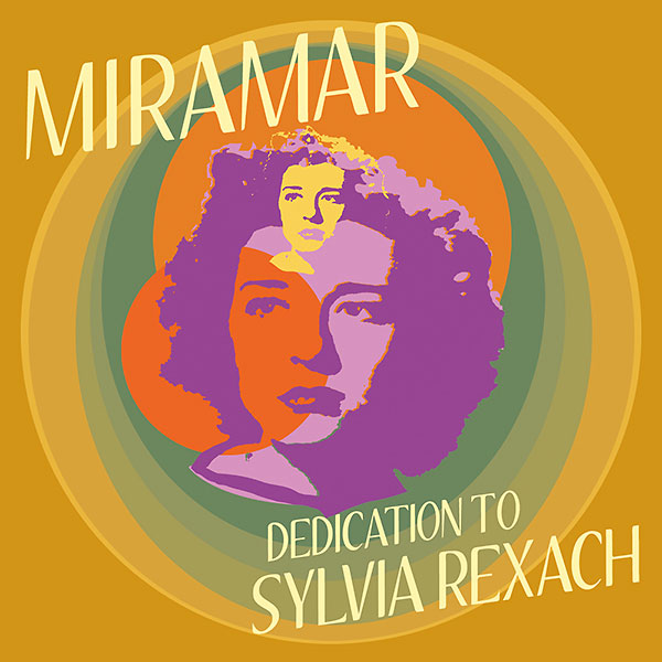 miramar_dedication-to-sylvia-rexach_2016_600