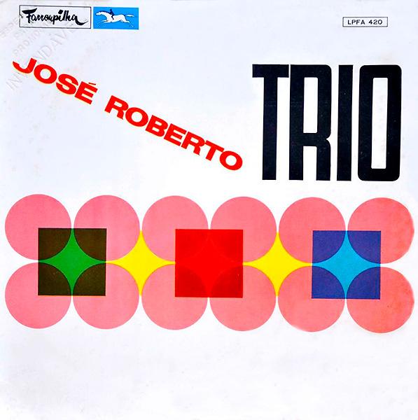 jose-roberto-bertrami-jose-roberto-trio_1968