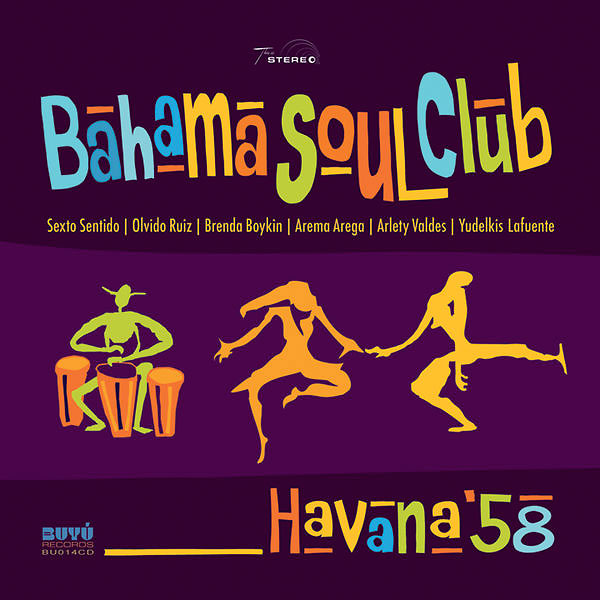 Bahama-Soul-Club_Havana-'58_Buyú-Records_2016-