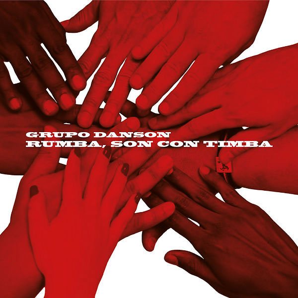 Grupo-Danson-Rumba,-Son-Con-Timba_Gateway-Music_2014