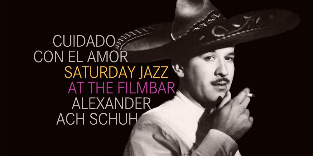 Saturday-Jazz-at-The-Filmbar_Ach-Schuh_fb_20170717