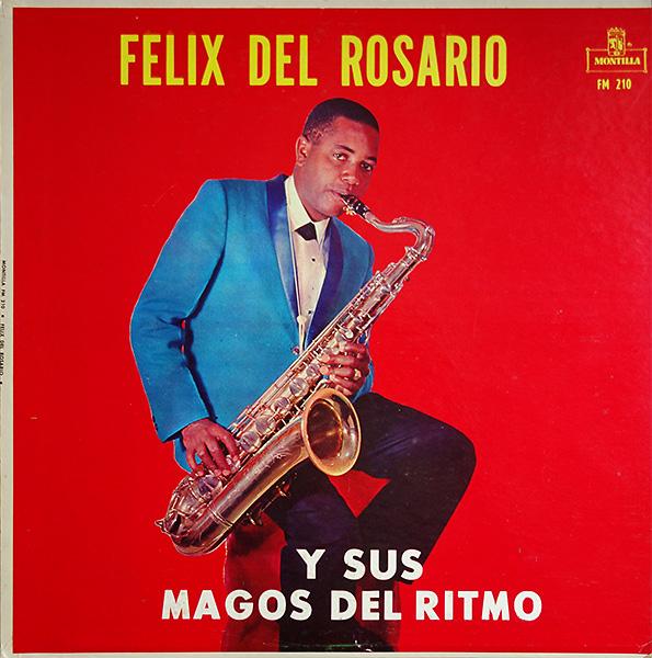 felix-del-rosario-y-sus-magos-del-ritmo_montilla-fm210_
