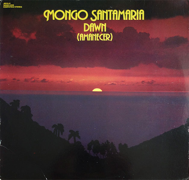 mongo-santamaria_dawn-amanecer_1977_vaya-rec_JMVS-61
