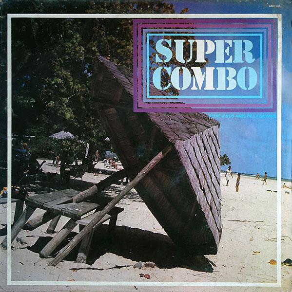 super-combo_dedie-a-nos-amis-da-la-guyane_1976_debs-HDD584_600