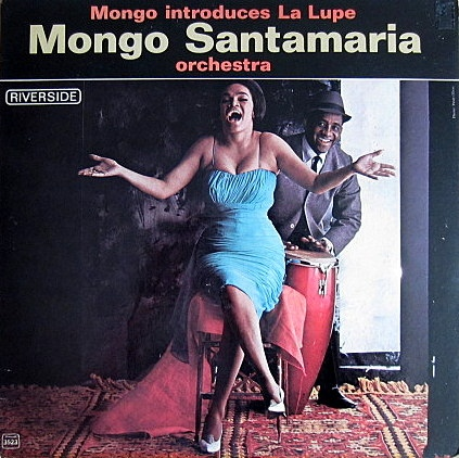 mongo-santamaria_introduces-la-lupe_fantasy_1962_