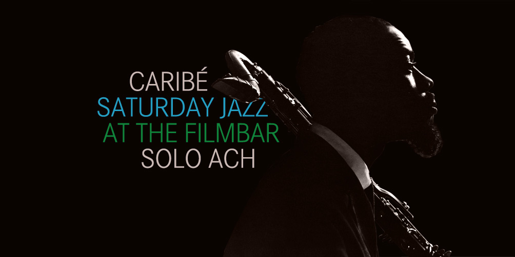 Saturday-Jazz-at-The-Filmbar_Solo-Ach_fb_20171028