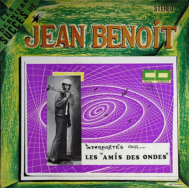 les-amis-des-ondes_le-derniers-succes-de-jean-benoit_celini-disques-RCG-10-2020_