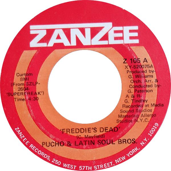 pucho-&-latin-soul-bros._freddie's-dead_7'-zanzee-Z105A