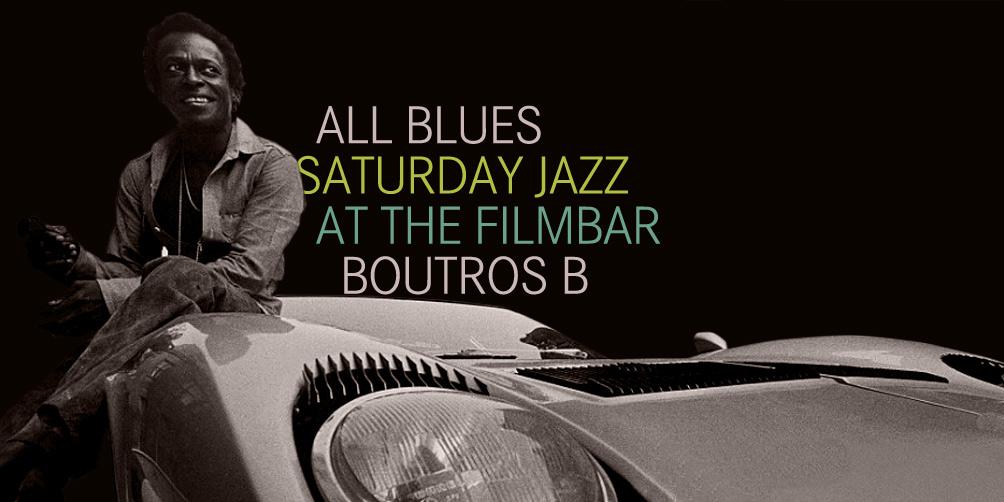 Saturday-Jazz-at-The-Filmbar_Boutros-B_fb_20171118