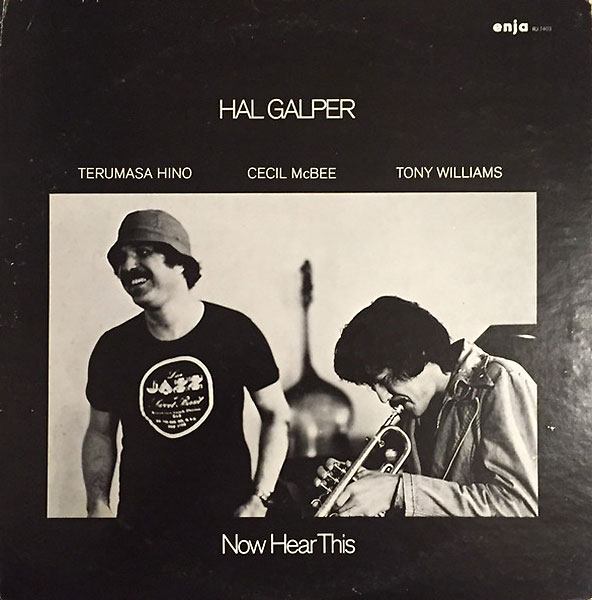 hal-galper_now-hear-this_enja_1977_